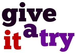 give-it-a-try-